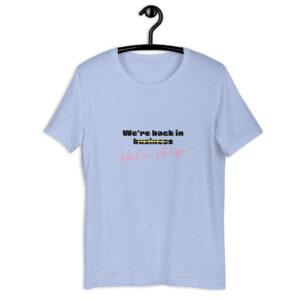 """Kurzarm Unisex-T-Shirt """"We are back in Hula Hoop"""""""